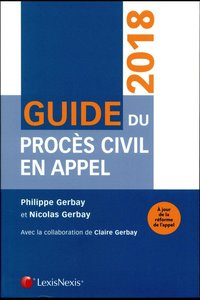Guide du procès civil en appel (4e édition)