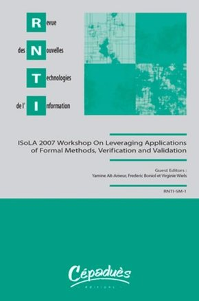 ISoLA 2007 Workshop On Leveraging Applications of Formal Methods, Verification and Validation
