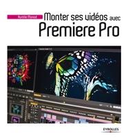Aurélie Monod - Monter ses vidéos avec Premiere Pro