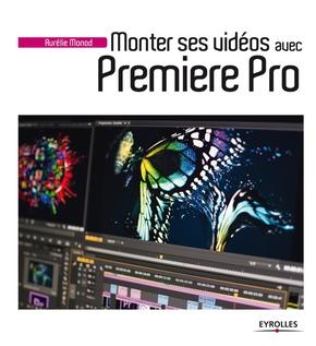 Aurélie Monod- Monter ses vidéos avec premiere pro