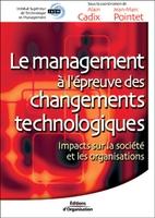 Jean-Marc Pointet - Le management a l'epreuve changements technologiques. impacts sur stes et orga