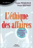 Y.Pesqueux, Y.Biefnot - L'ethique des affaires