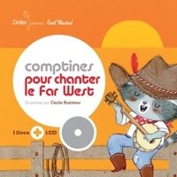 Comptines pour chanter le far west