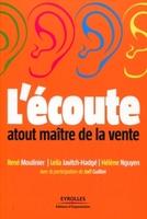 R.Moulinier, L.Javitch-Hadgé, H.Nguyen - L'écoute : atout maître de la vente