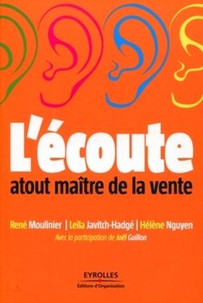 R.Moulinier, L.Javitch-Hadgé, H.Nguyen- L'écoute : atout maître de la vente