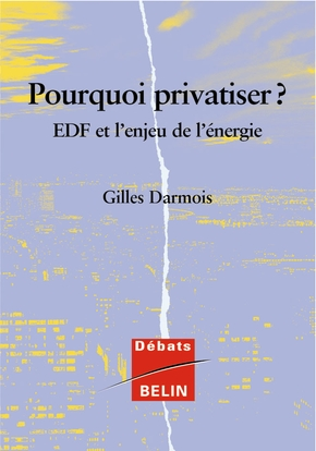 Pourquoi privatiser ?