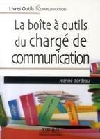 Jeanne Bordeau - La boîte à outil du chargé de communication