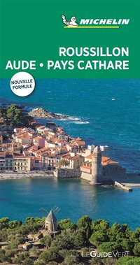 Guide vert Roussillon, Aude, Pays cathare