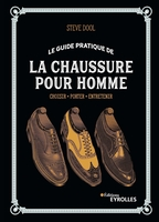 S.Dool - Le guide pratique de la chaussure pour homme