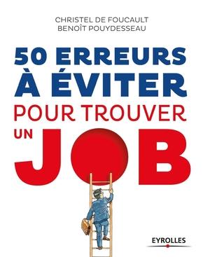 C.de Foucault, B.Pouydesseau- 50 erreurs à éviter pour trouver un job