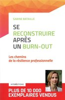 Se reconstruire apres un burn-out