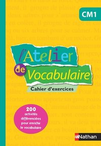 L'atelier de vocabulaire - cahier exercices - cm1