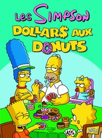 Les Simpson - Tome 20 - Dollars aux donuts