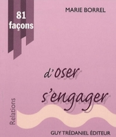 81 façons d'oser s'engager