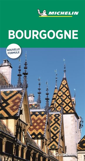 Guide Vert Bourgogne Collectif Michelin Librairie Eyrolles