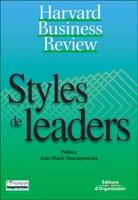 Collectif Harvard Business School Press - Styles de leaders