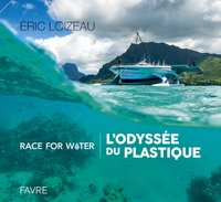 Race for water - L'odyssée du plastique