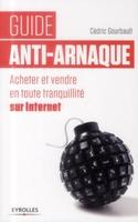 Cédric Gourbault - Guide anti-arnaque