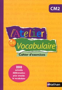 L'atelier de vocabulaire - cahier exercices - cm2