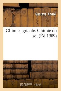 Chimie agricole. chimie du sol