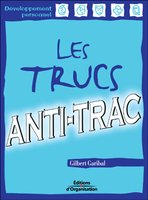 Gilbert Garibal - Les trucs anti-trac