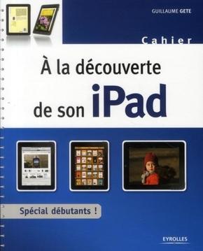 Guillaume Gète- À la découverte de son iPad