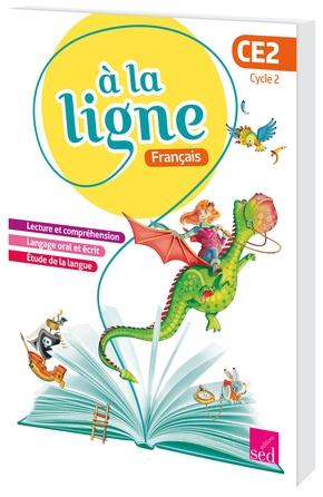 A La Ligne Livre Unique De Francais Ce2 Manuel De L Eleve Librairie Eyrolles