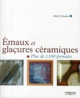 Wolf E. Matthes - Emaux et glaçures céramiques