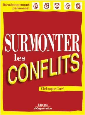C.Carré- Surmonter Les Conflits
