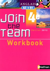 Join the Team - Anglais - 4e, A2-B1 - Workbook