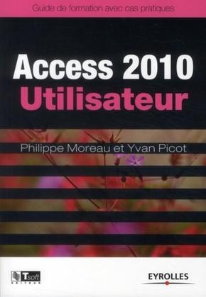 Y.Picot, P.Moreau- Access 2010 utilisateur