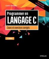 C.Delannoy - Programmer en langage C