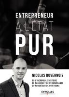N.Duvernois - Entrepreneur à l'état pur