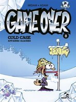 Game Over - Tome 8 - Cold case, affaires glacées