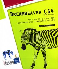 Dreamweaver CS4 - Pour un site full CSS conforme aux standards du W3C