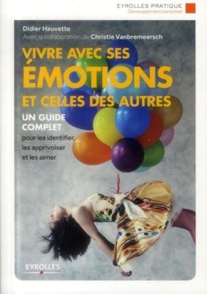 Didier Hauvette- Vivre avec ses émotions et celles des autres