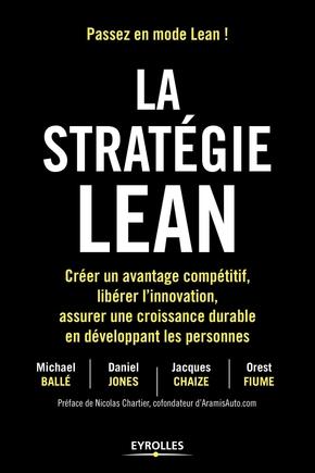 M.Ballé, D.Jones, J.Chaize, O.Fiume- La stratégie lean