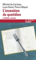 L'invention du quotidien - Volume 2