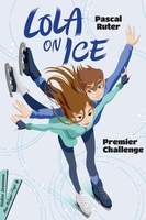 Lola on ice - Tome 1