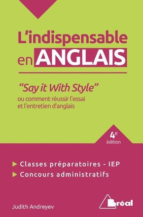 Indispensable en anglais - say it with style