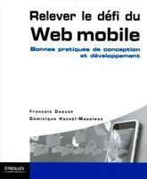 Dominique Hazaël-Massieux - Relever le défi du Web mobile