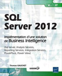 SQL Server 2012 - Implémentation d'une solution de Business Intelligence