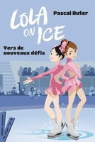 Lola on ice - Tome 2