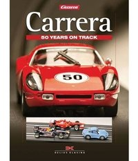 Carrera 50 years on track /anglais