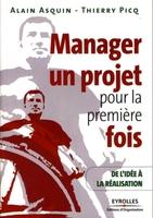 Alain Asquin, Thierry Picq - Manager un projet pour la première fois