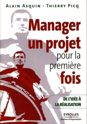 Alain Asquin, Thierry Picq- Manager un projet pour la première fois