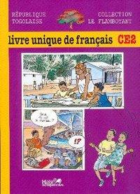 Le Flamboyant Livre Unique De Francais Ce2 Togo Eleve Librairie Eyrolles