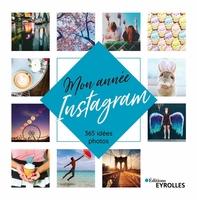 Collectif Eyrolles - Mon année Instagram