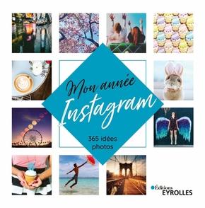 Collectif Eyrolles- Mon année Instagram