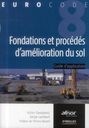 Davidovici, Victor; Lambert, Serge- Fondations et procédés d'amélioration du sol